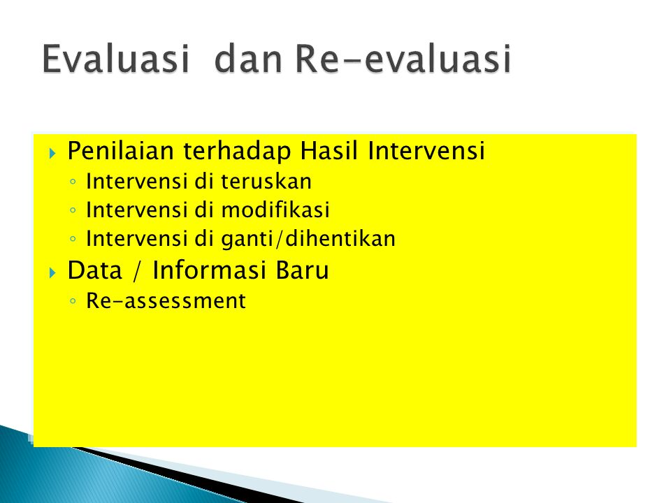 Evaluasi dan Re-evaluasi