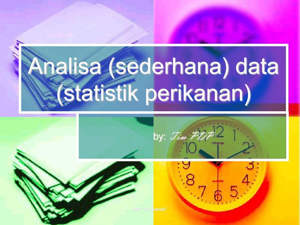 Analisa (sederhana) data (statistik perikanan)