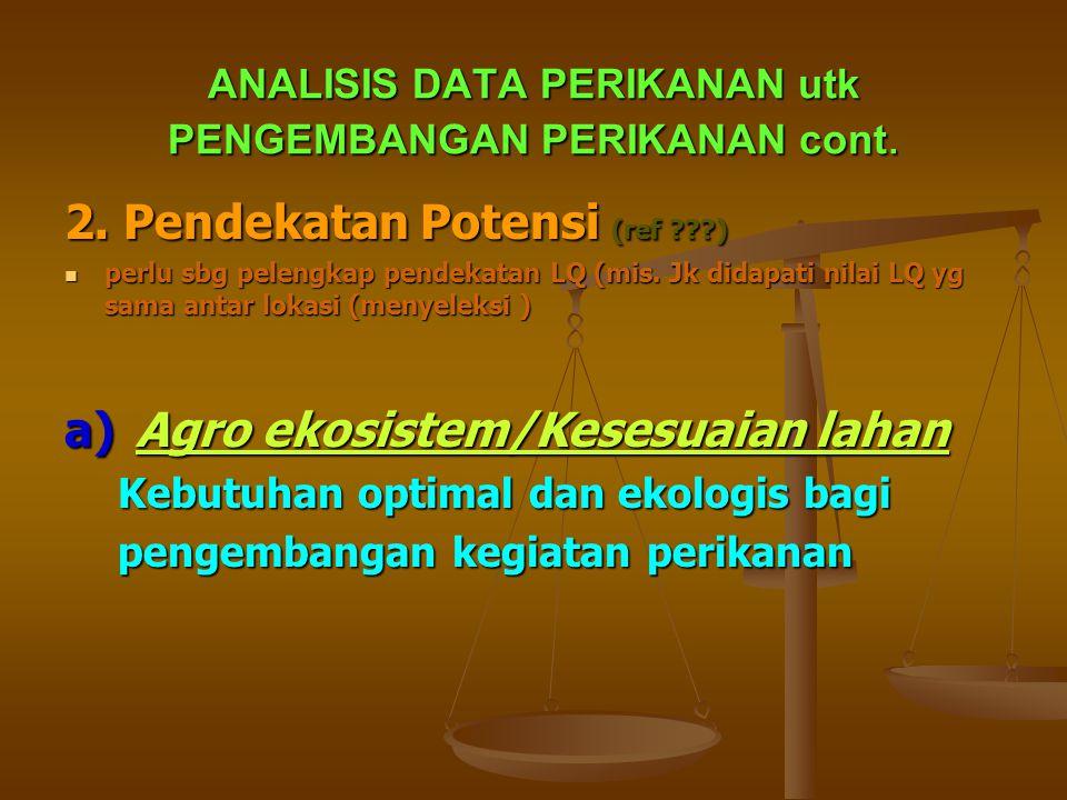 ANALISIS DATA PERIKANAN utk PENGEMBANGAN PERIKANAN cont.