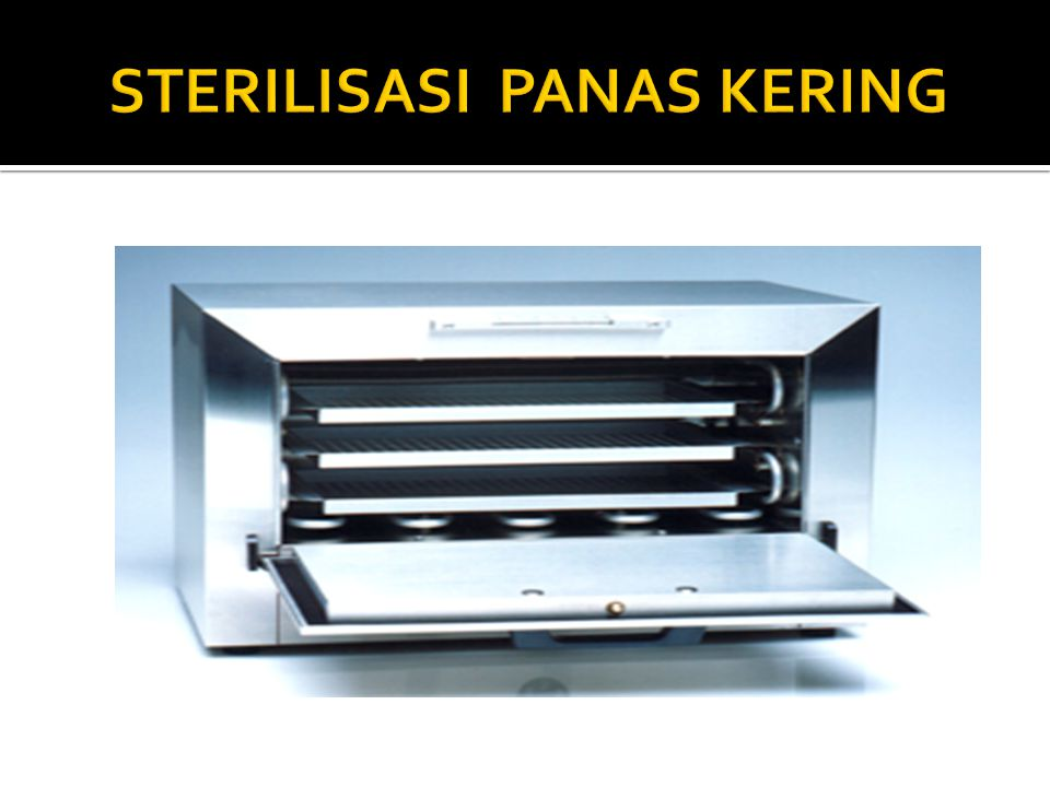 STERILISASI PANAS KERING