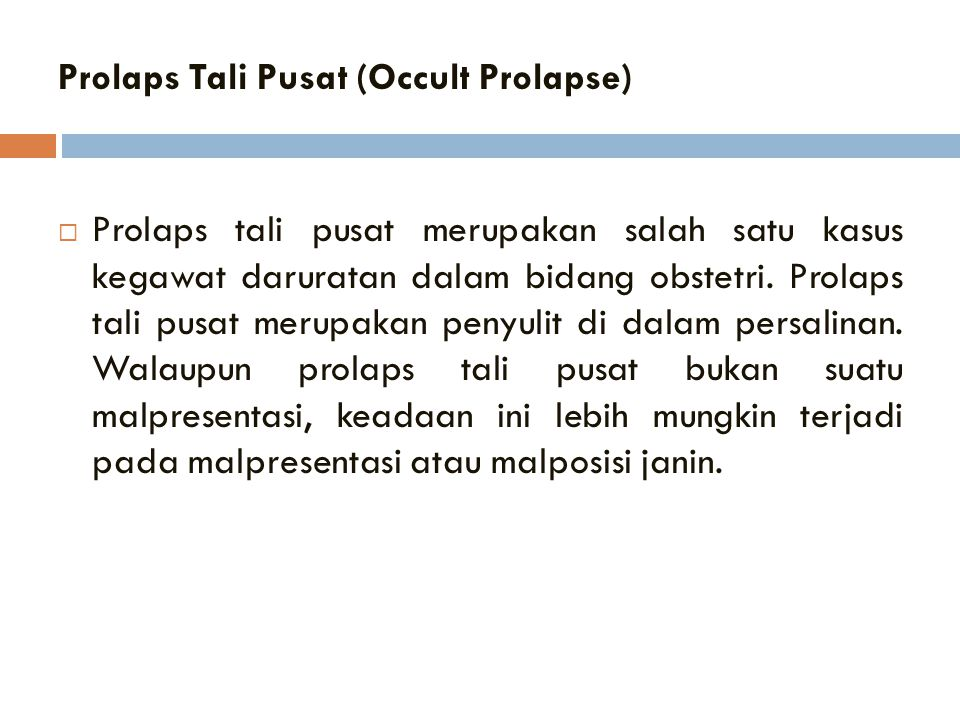 Prolaps Tali Pusat (Occult Prolapse)