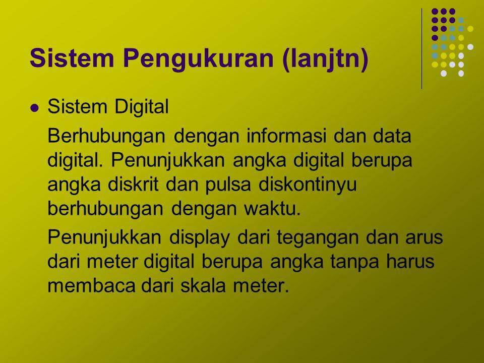 Sistem Pengukuran (lanjtn)