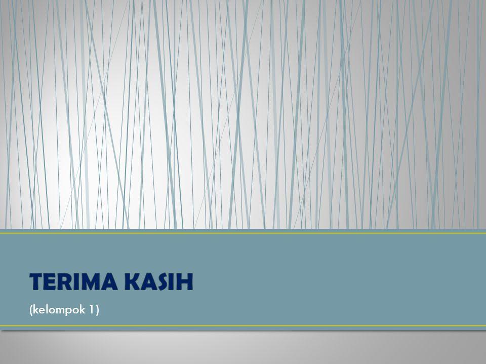 TERIMA KASIH (kelompok 1)