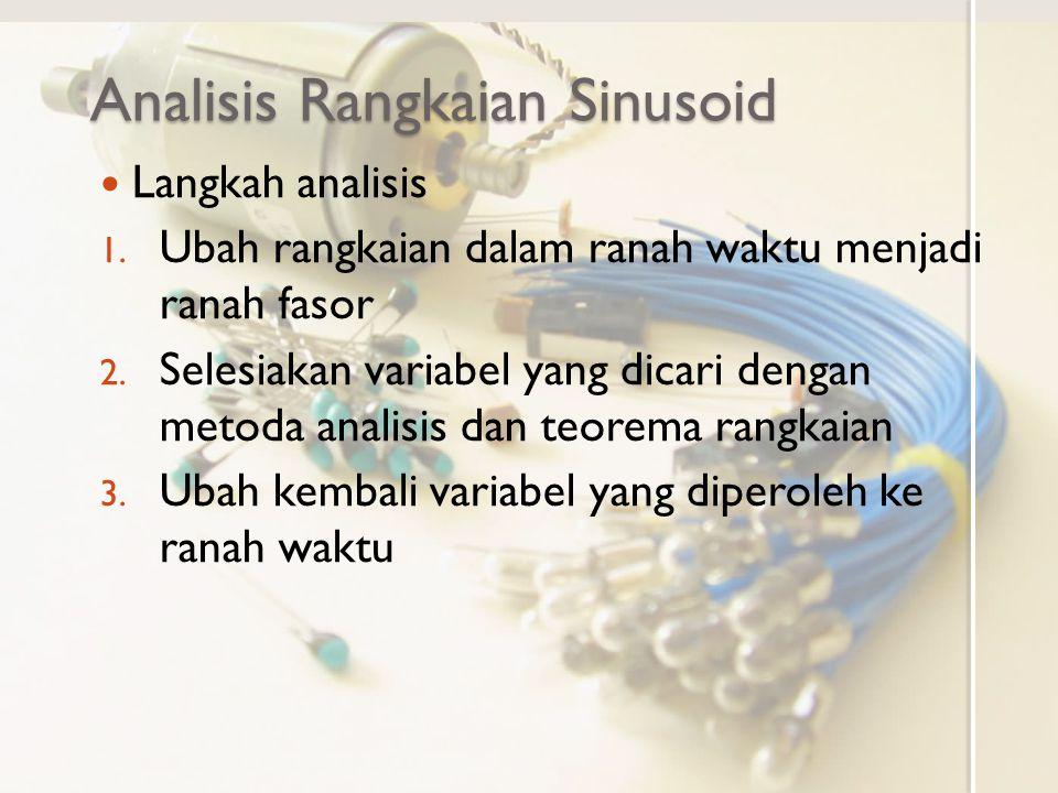Analisis Rangkaian Sinusoid