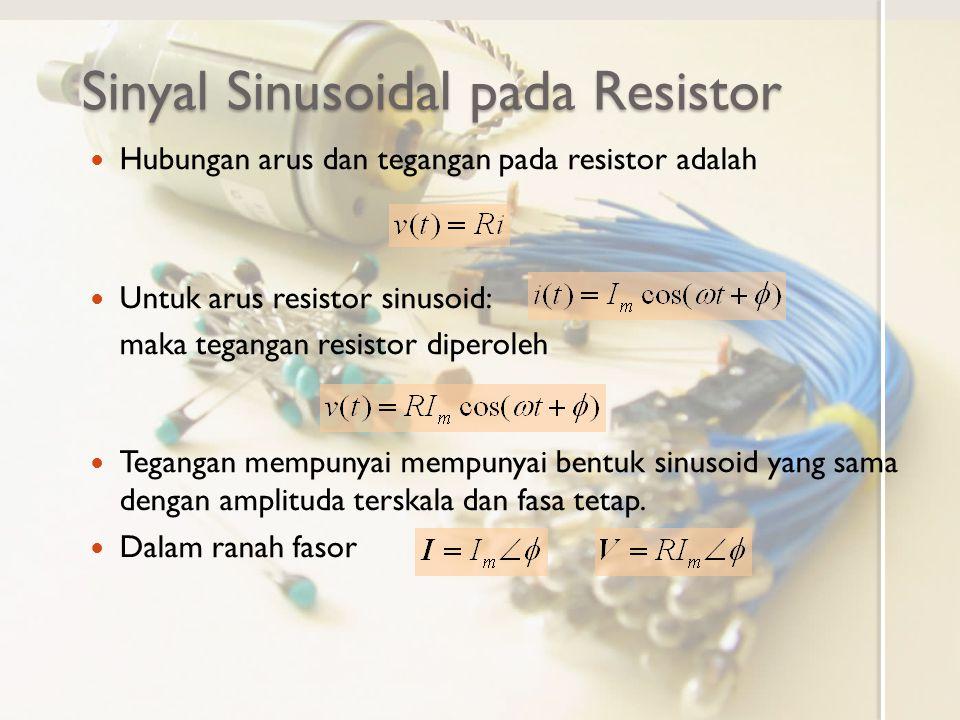Sinyal Sinusoidal pada Resistor