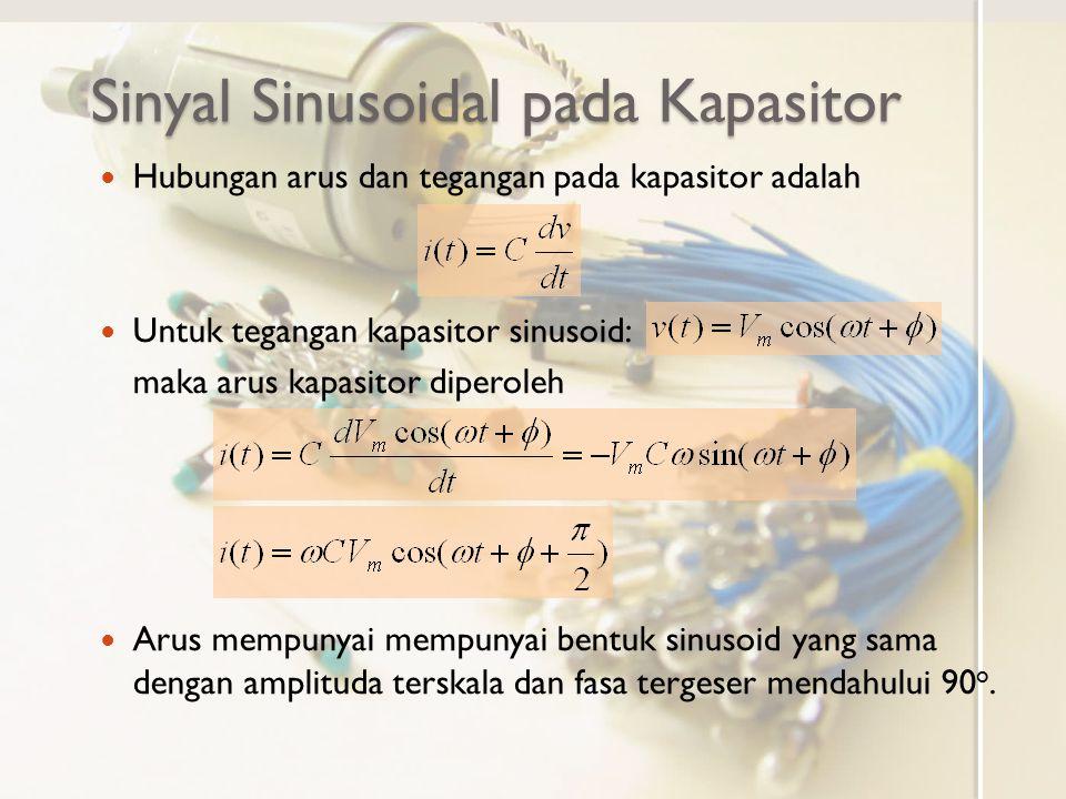 Sinyal Sinusoidal pada Kapasitor
