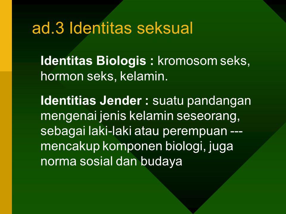 ad.3 Identitas seksual