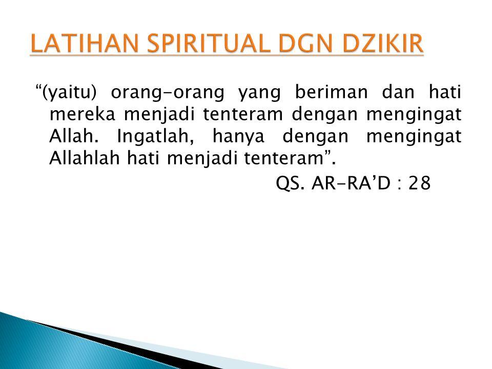 LATIHAN SPIRITUAL DGN DZIKIR