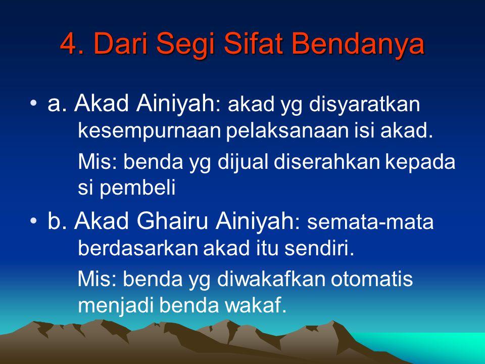 4. Dari Segi Sifat Bendanya