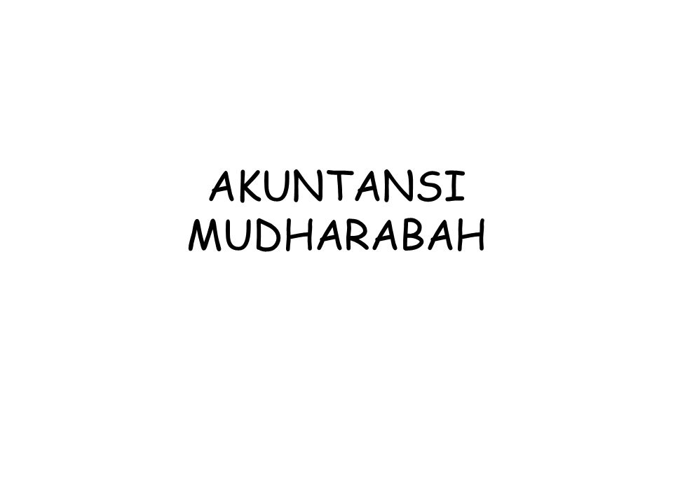 AKUNTANSI MUDHARABAH