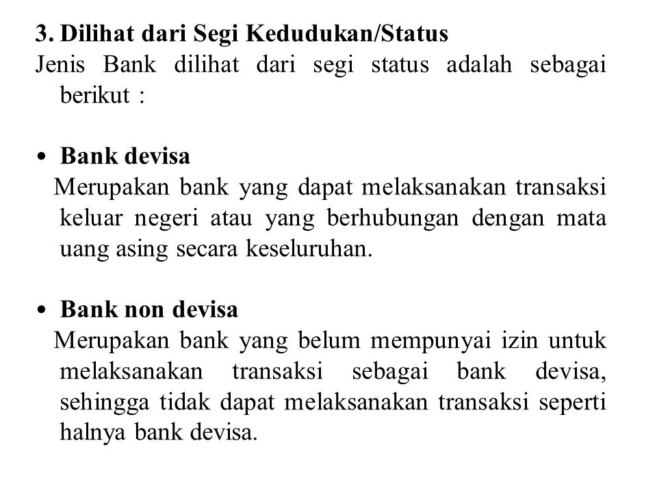 Dilihat dari Segi Kedudukan/Status