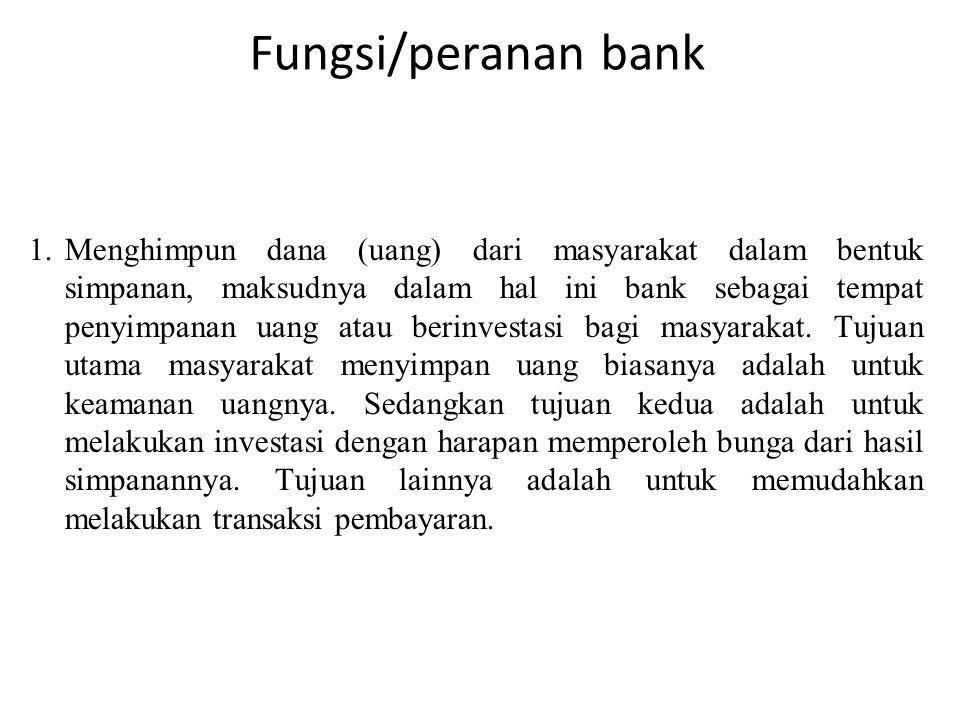 Fungsi/peranan bank