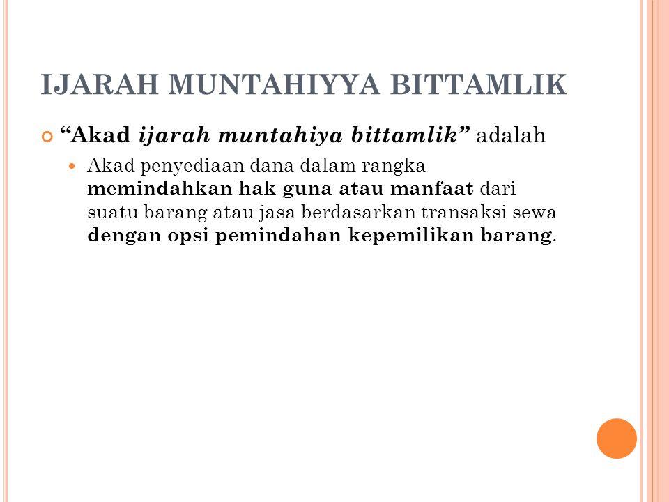 IJARAH MUNTAHIYYA BITTAMLIK