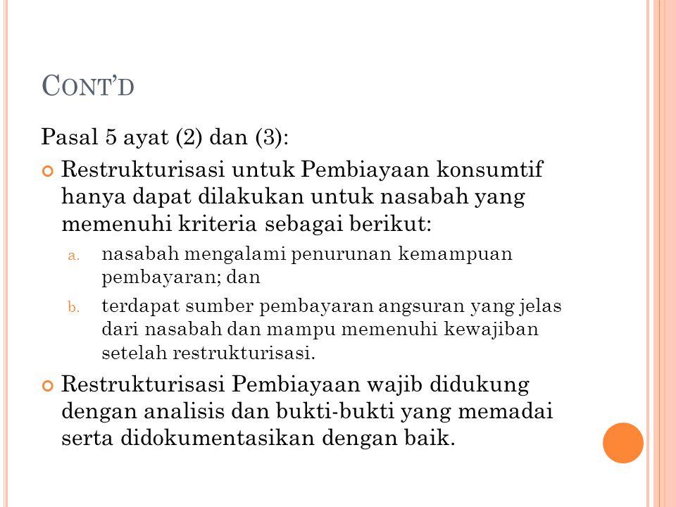 Cont'd Pasal 5 ayat (2) dan (3):