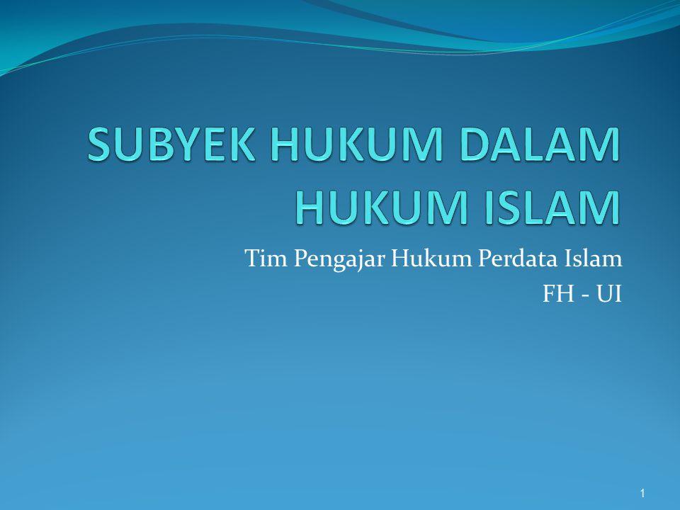 SUBYEK HUKUM DALAM HUKUM ISLAM