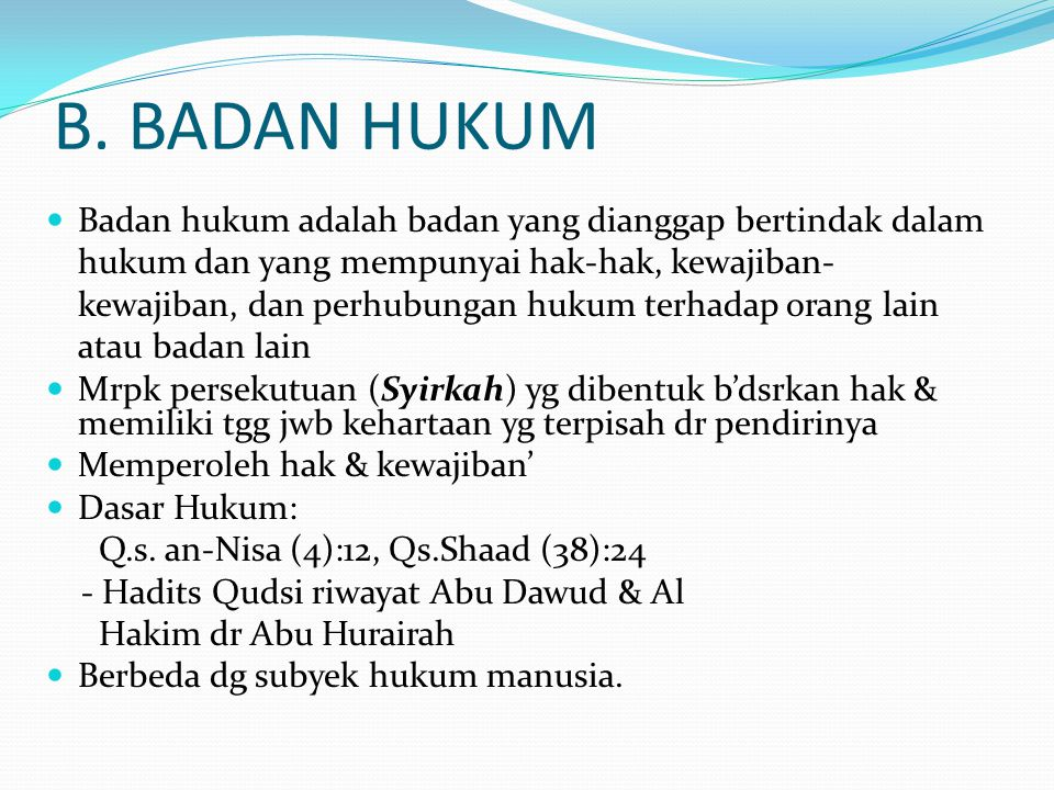 B. BADAN HUKUM