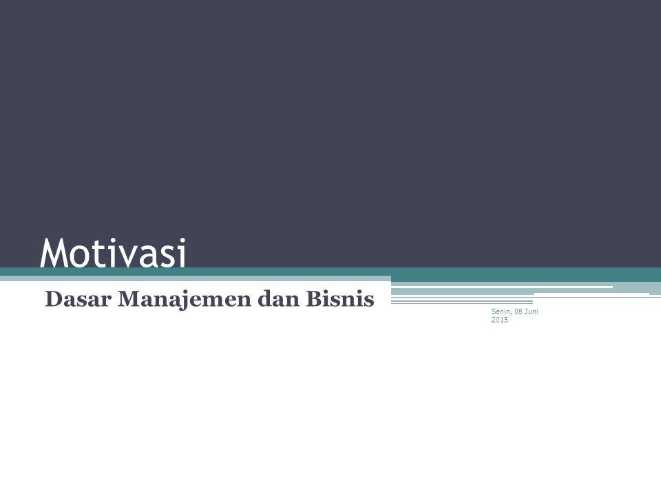 Dasar Manajemen dan Bisnis