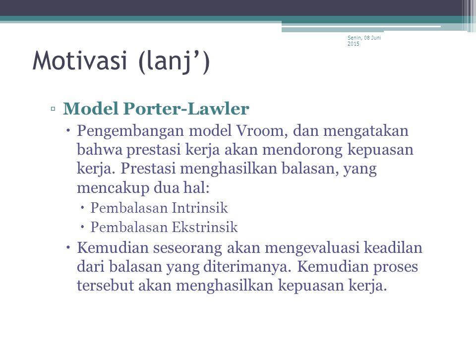 Motivasi (lanj') Model Porter-Lawler