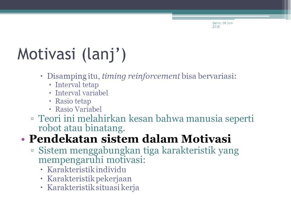 Motivasi (lanj') Pendekatan sistem dalam Motivasi