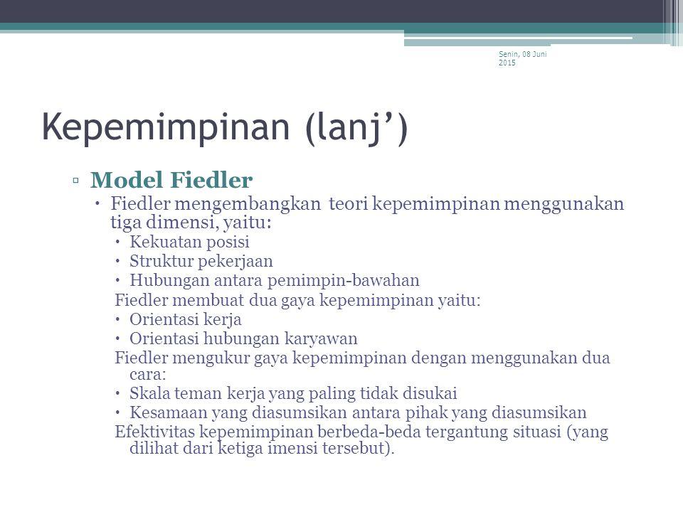 Kepemimpinan (lanj') Model Fiedler