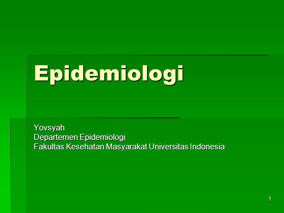 Epidemiologi Yovsyah Departemen Epidemiologi