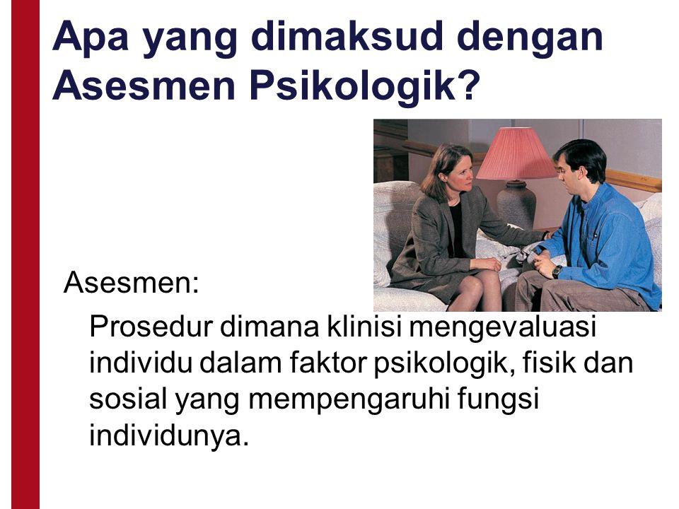 Apa yang dimaksud dengan Asesmen Psikologik
