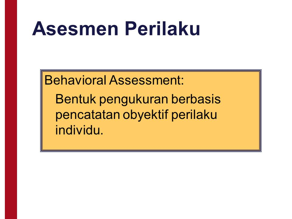 Asesmen Perilaku Behavioral Assessment: