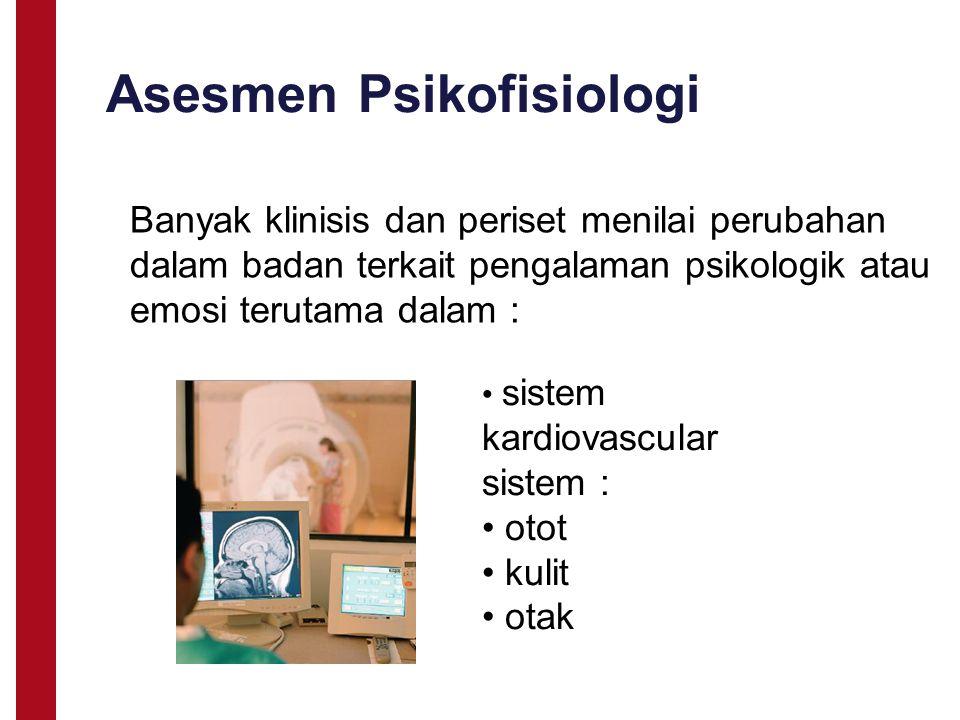 Asesmen Psikofisiologi