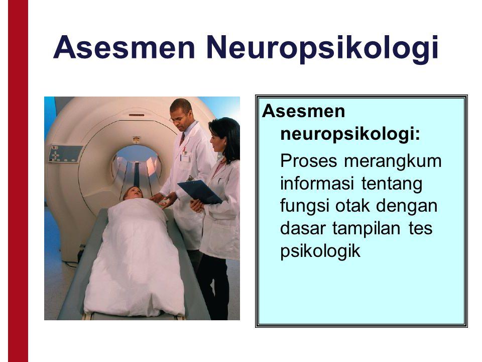 Asesmen Neuropsikologi