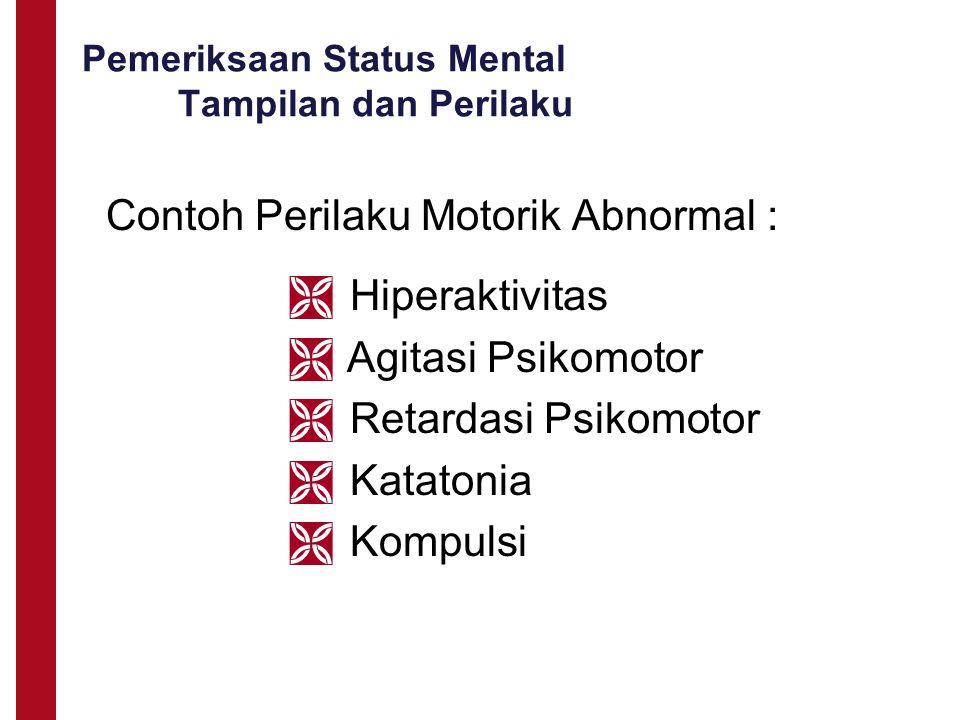 Pemeriksaan Status Mental Tampilan dan Perilaku