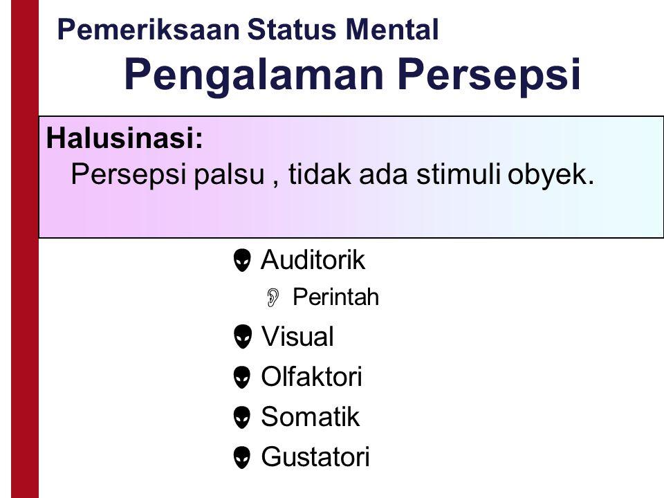 Pemeriksaan Status Mental Pengalaman Persepsi