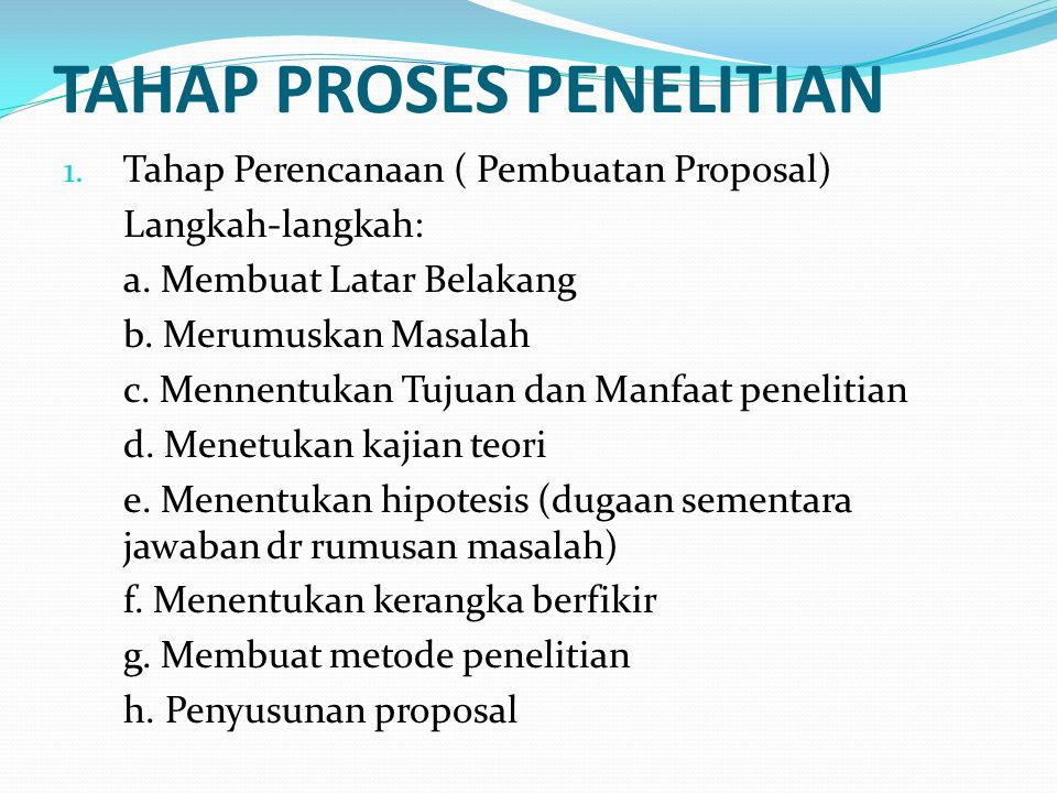 TAHAP PROSES PENELITIAN