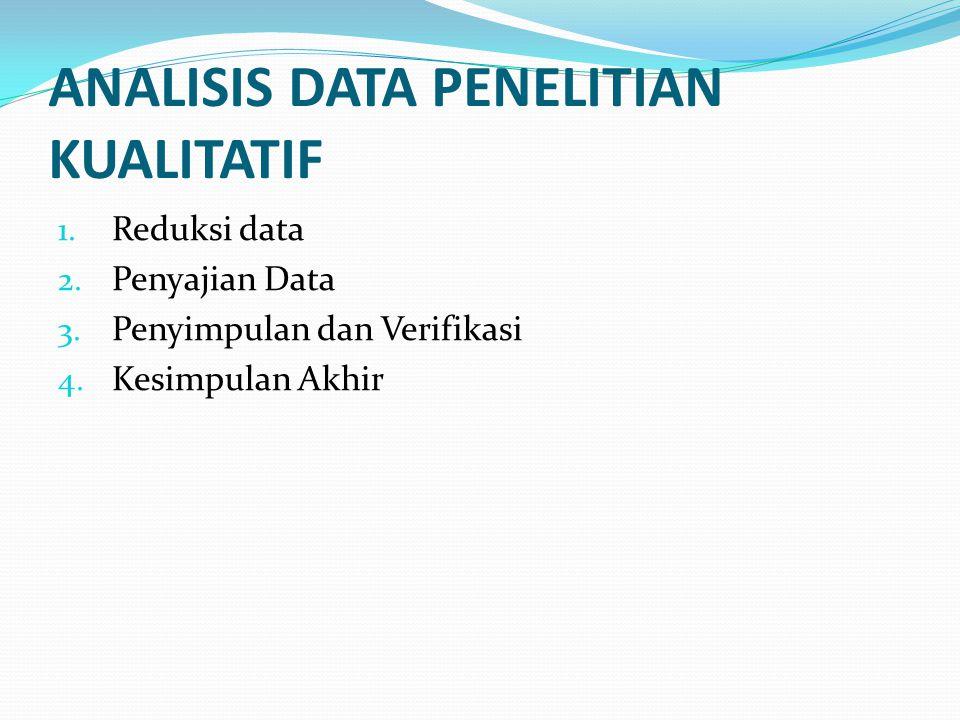 ANALISIS DATA PENELITIAN KUALITATIF