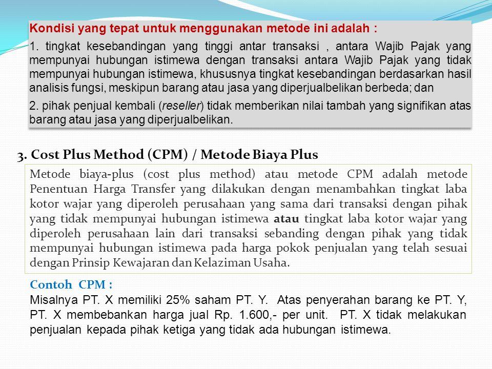 3. Cost Plus Method (CPM) / Metode Biaya Plus
