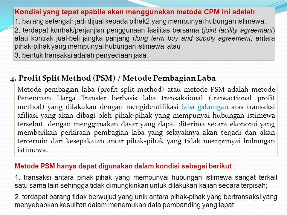 4. Profit Split Method (PSM) / Metode Pembagian Laba