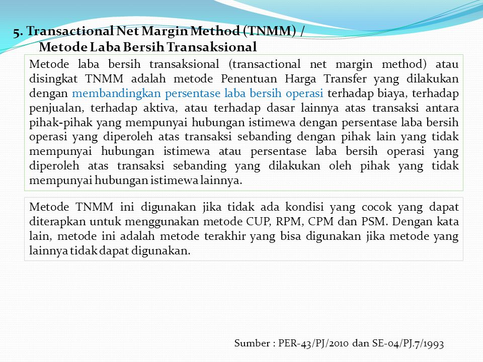 5. Transactional Net Margin Method (TNMM) /