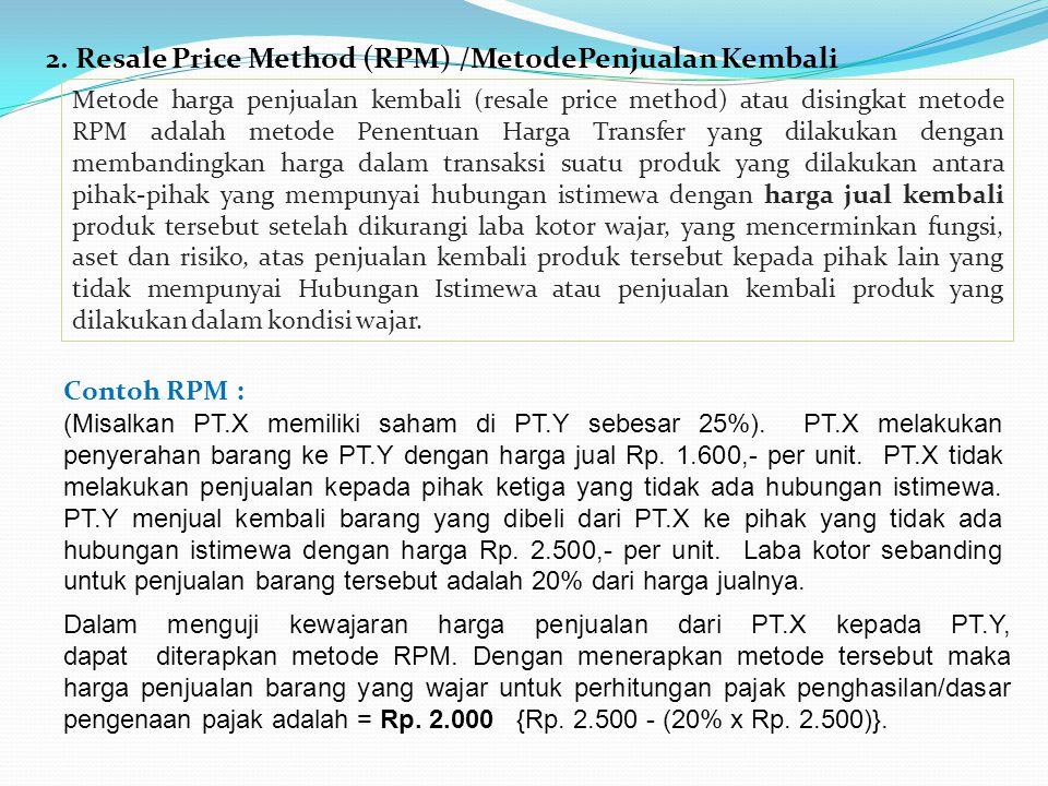 2. Resale Price Method (RPM) /MetodePenjualan Kembali