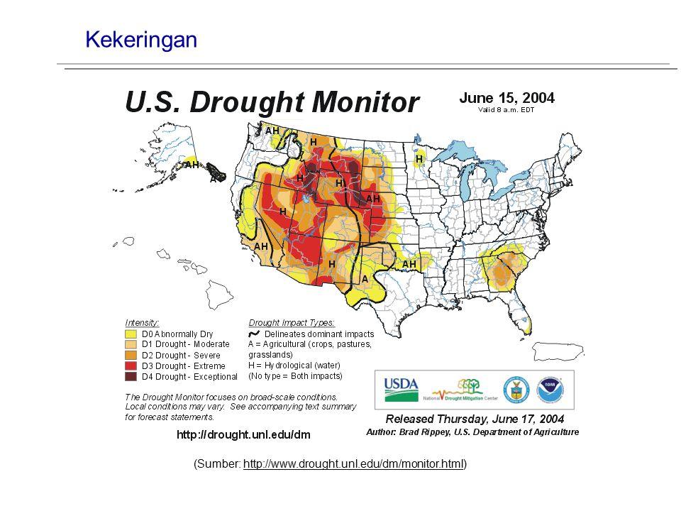 Kekeringan (Sumber: http://www.drought.unl.edu/dm/monitor.html)