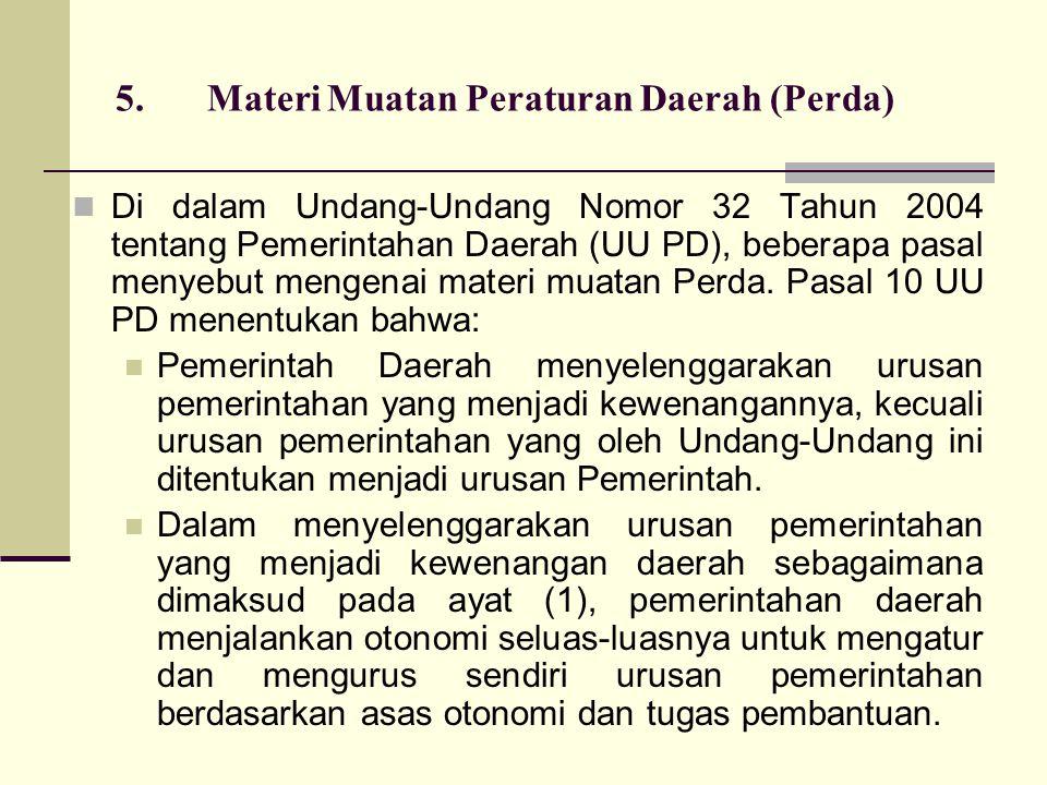 5. Materi Muatan Peraturan Daerah (Perda)
