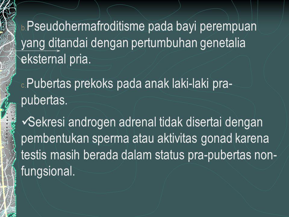 Pseudohermafroditisme pada bayi perempuan yang ditandai dengan pertumbuhan genetalia eksternal pria.