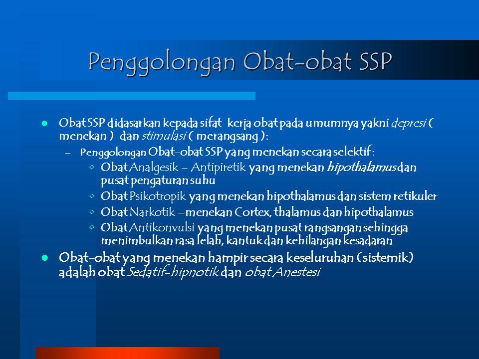 Penggolongan Obat-obat SSP