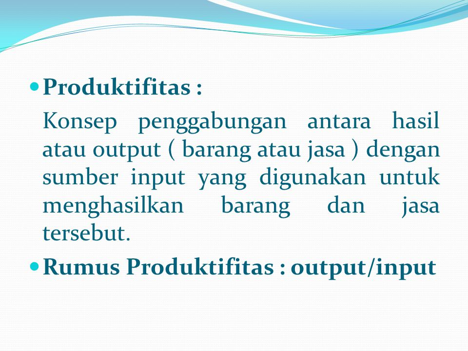 Produktifitas :