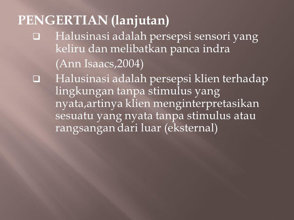 PENGERTIAN (lanjutan)
