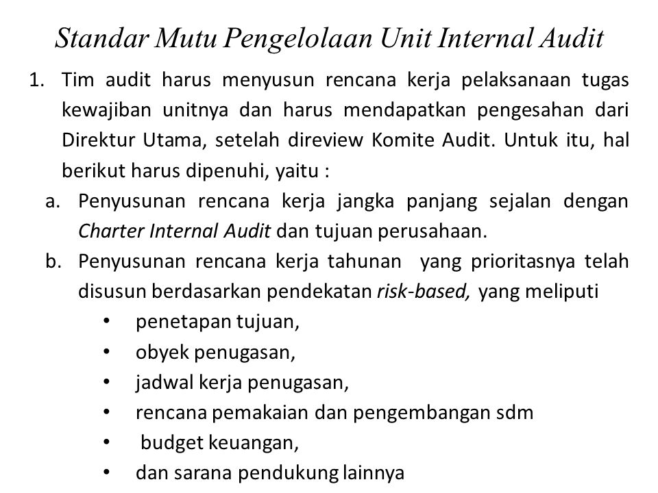 Standar Mutu Pengelolaan Unit Internal Audit