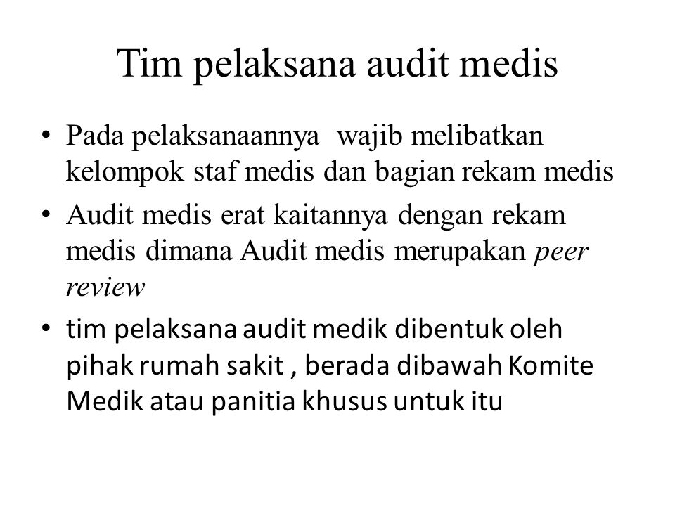 Tim pelaksana audit medis