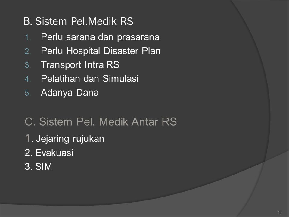 C. Sistem Pel. Medik Antar RS 1. Jejaring rujukan