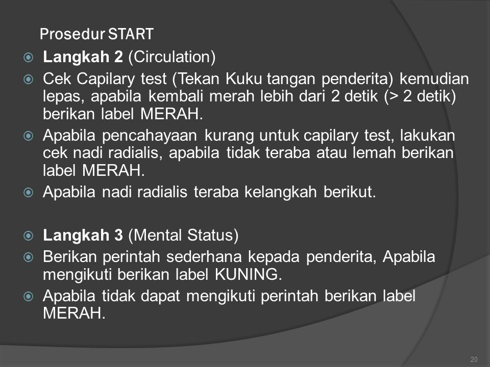 Prosedur START Langkah 2 (Circulation)