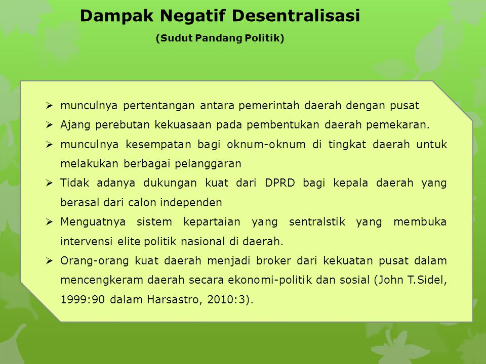 Dampak Negatif Desentralisasi (Sudut Pandang Politik)