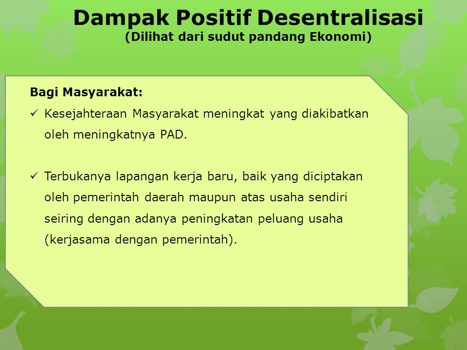 Dampak Positif Desentralisasi (Dilihat dari sudut pandang Ekonomi)