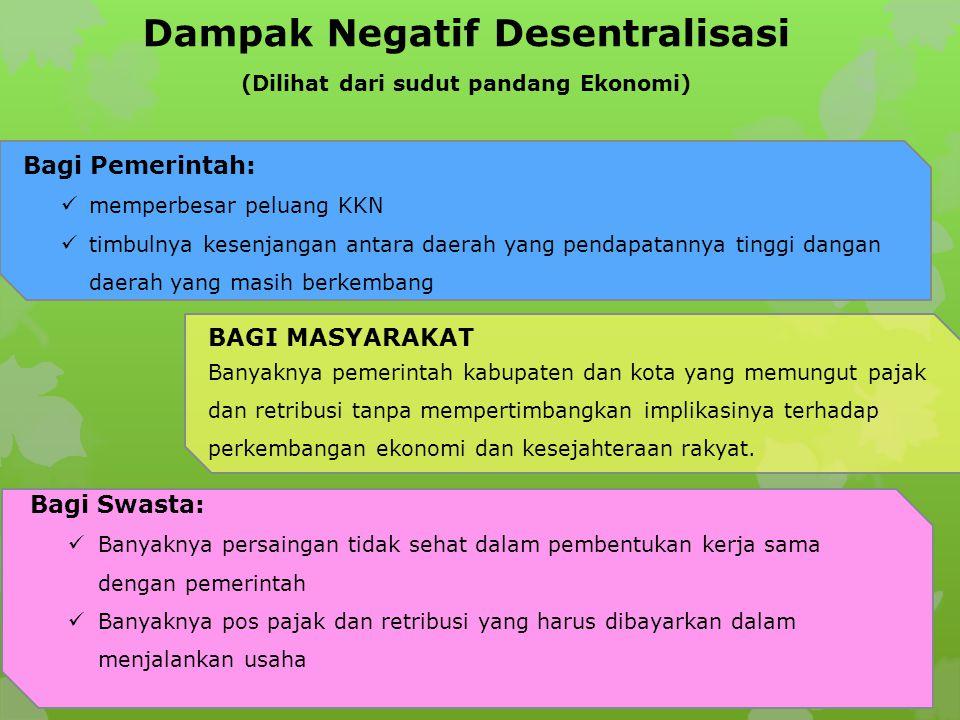 Dampak Negatif Desentralisasi (Dilihat dari sudut pandang Ekonomi)
